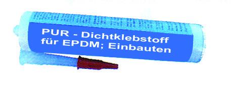 PUR Dichtklebestoff für EPDM Folie 300 ml Bild 1